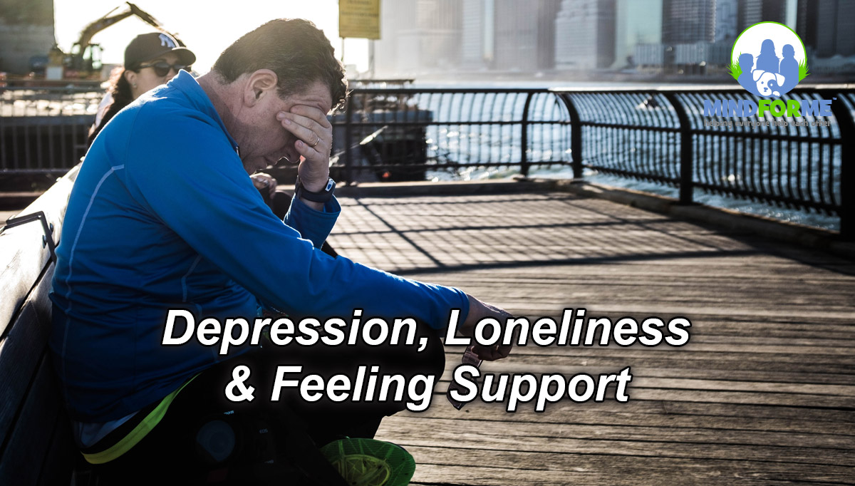 Depression, Loneliness & Feeling Support