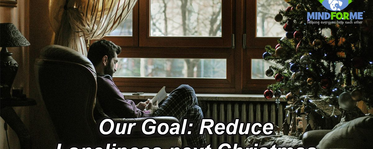 Goal to Reduce Loneliness Next Christmas