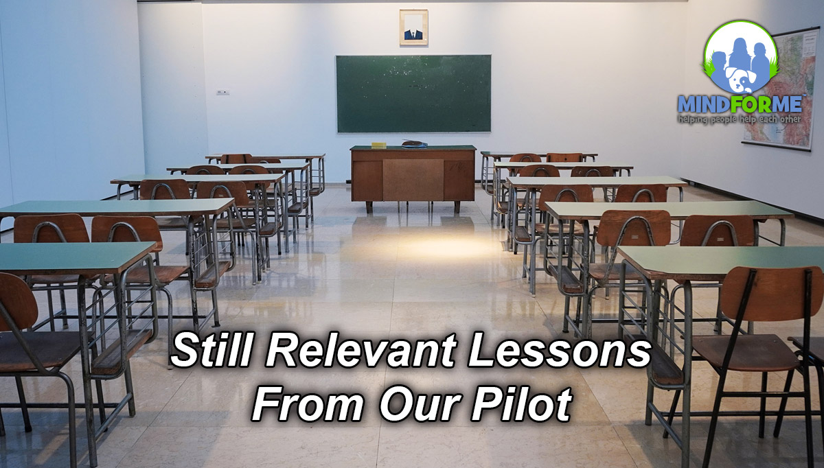 Still Relevant Lessons From Our Pilot
